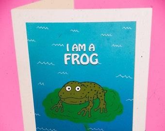 I Am A Frog And I'm Down To F**k | Adult Greeting Cards