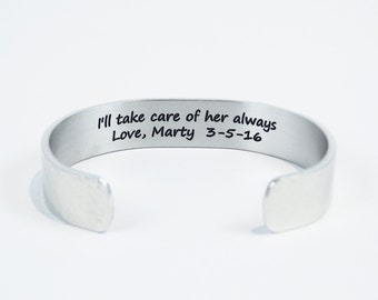 """Mother of the Bride Gift - """"I'll take care of her always  Love, (personalized) - 1/2"""" cuff bracelet with hidden message"""