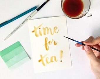 Time for Tea handlettered watercolor art tea decor