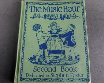 The Music Hour - Second Book - Stephen Foster -  1937 - Shirley Kite Illustrations - Repurpose