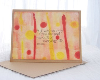 Pablo Picasso Quote Blank Card on an Original Monoprint Design on Recycled Paper