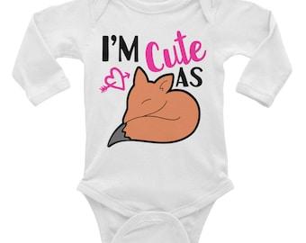 I'm cute as fox Infant Long Sleeve Bodysuit