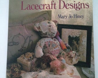 Victorian Ribbon and Lacecraft Designs by Mary Jo Hiney 1994, Paperback