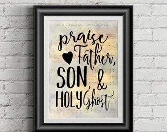 Praise Father, Son, & Holy Ghost Digital Hymn Print