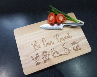 Beauty and the beast, BE OUR GUEST chopping board