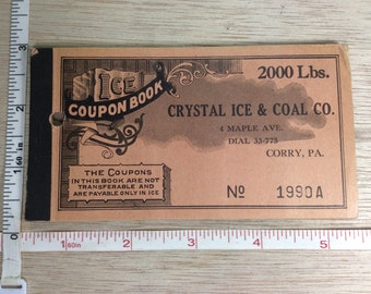 Vintage Old Coupon Book Crystal Ice & Coal Co Corry Pa Unused