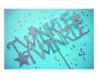 Twinkle Twinkle Little Star. Stars. Star. Teinkle Twinkle Cake Topper. First Birthday. Boy or Girl.