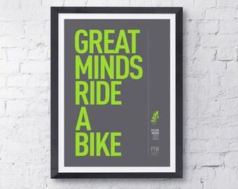 Cycling motivational print poster Great Minds Ride A Bike, A4 high quality digital print, 210mm x 297mm.