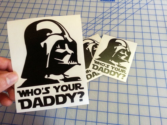 Who's Your Daddy! Sticker