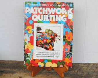 1977 Better Homes And Garden Patchwork and Quilting Book