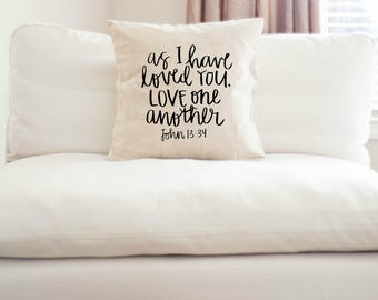 As i have loved you, love one another Throw Pillow Cover   bible verse pillow   home decor   Bridal shower gift throw pillow