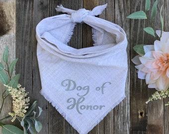 Dog of Honor Wedding Bandana, Wedding Announcement Dog Bandana,  Engagement Dog Bandana, Save the Date, Wedding Accessories, Best Dog