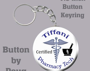 Personalized Pharmacy Tech Key ring with name of choice