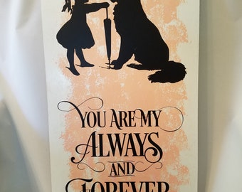 You Are My Always and Forever Wall Hanging