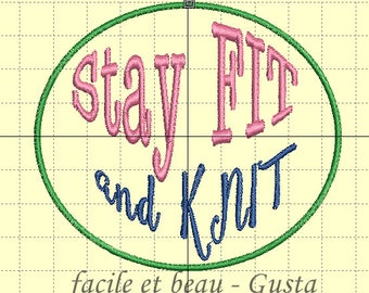 "Embroidery file ""Stay FIT and KNIT"""