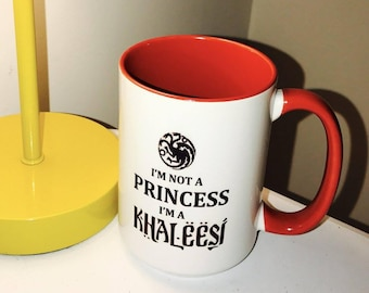 Game of Thrones Inspired RED I'm Not A Princess I'm A Khaleesi 15 Ounce Big Gift Mug