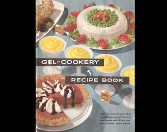 Gel-Cookery Recipe Book - Vintage Advertising Illustrated Recipe Book - Published by Knox Brand Gelatin c. 1955