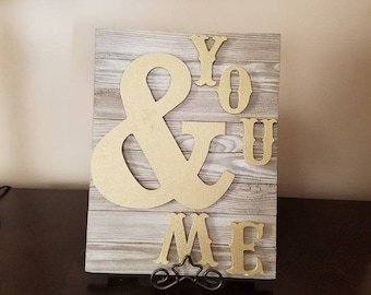 Rustic Wooden You and Me Sign