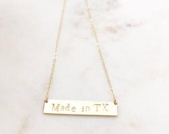 MADE in TEXAS | Made In Texas Bar Necklace | Texas Necklace | Gold Texas Bar Necklace | Hand Stamped Bar Necklace | Made In TX Necklace