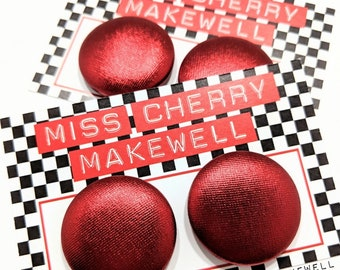 Metallic Red Shimmer Fabric Button Rockabilly 1950's Pin Up Retro Vintage Inspired Stud or Clip On Earrings By Miss Cherry Makewell