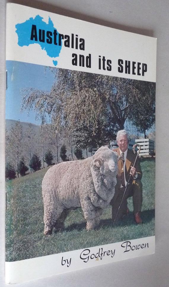 Australia and its Sheep by Godfrey Bowen Ca 1978 Argodome - Farm Shepherd Animal Husbandry