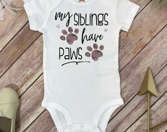 My Siblings Have Paws, Pregnancy Announcement, Dog Shirt, Pregnancy Reveal, Baby Reveal, Baby Announcement, Fur Baby Bodysuit, Cat Shirt,