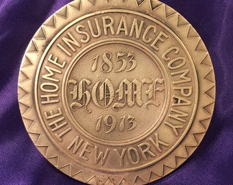 The Home Insurance Company - New York - 60th Anniversary Paper Weight - Ca 1913