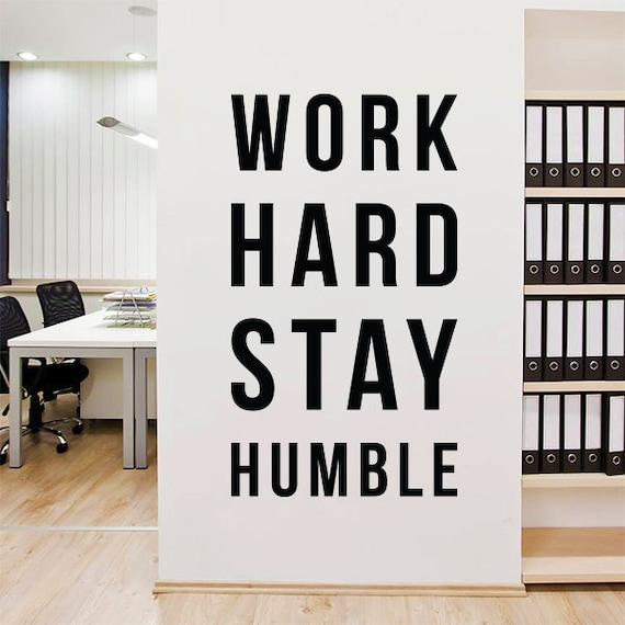 Work Hard Stay Humble Wall Decal Large Inspirational Wall