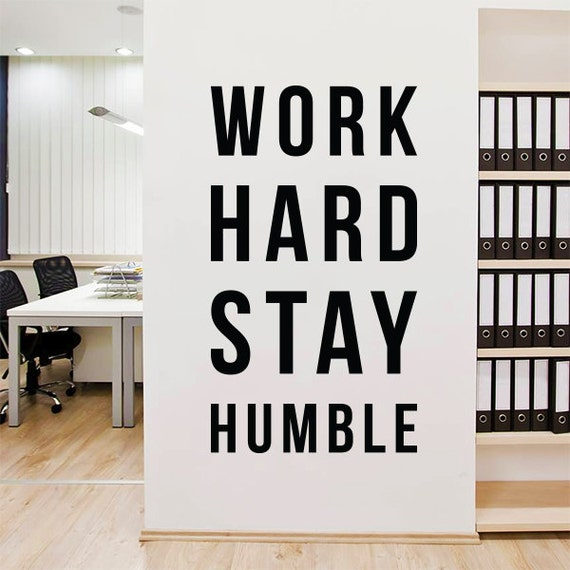 Stay Humble Work Hard Be Kind Wall Decal Wall Quote Vinyl Lettering St Wall Art