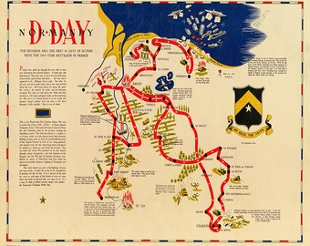 Map of D-day Normandy : the invasion and the first 48 days of action with the 743rd tank battalion in France, 1945.  Vintage reprint.