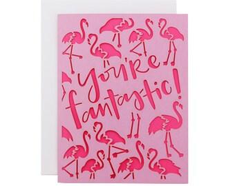 You're Fantastic! Flamingo Laser Cut Card