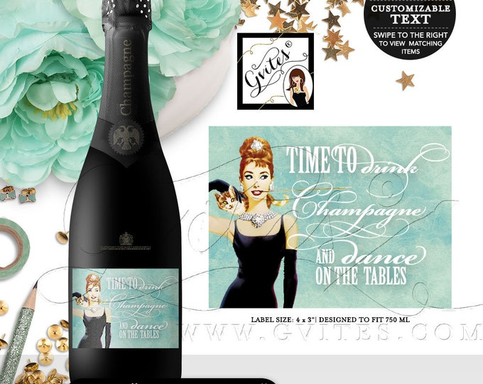 "Audrey Hepburn Champagne Labels Drink Wine & Dance Tables - CUSTOMIZABLE picture, colors text stickers, tags {4x3"" 6 Per Sheet}"
