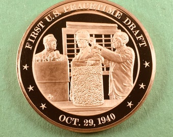 Franklin Mint Medal History Of United States Series First U.S. Peacetime Draft 1940, 44 mm Bronze Mint Condition<>#PSY-201
