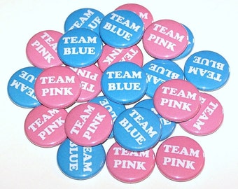 "Gender Reveal Party Team Pink & Team Blue Set of 24 Buttons Baby Shower Favor 1"" or 1.5"" or 2.25"" Pin Back Button Boy or Girl 1"" Magnets"