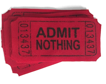 Admit Nothing, Punk Patch, New Patch, Ticket, Punched Ticket, ACAB, Crust Punk, Anarchist Patch, Unique Patch, Admit One, Know Your Rights