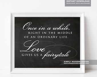 love gives you a fairytale, wedding signage, chalkboard, love quote, wedding quote, decoration, fairytale wedding, instant download