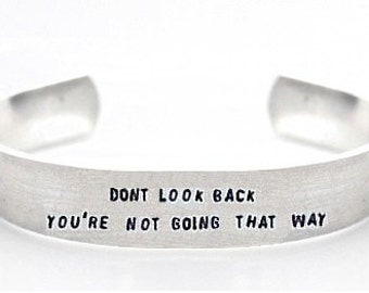 bracelet- inspirational bracelet- dont look back youre not going that way