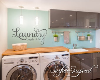 Wall Decal Quote Laundry Loads of Fun Wall Decal Laundry Room Decal Laundry Wall Decal Laundry Sign