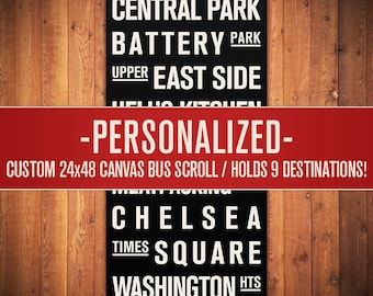 "PERSONALIZED Subway Sign. Bus Scroll. Destination List - Canvas 24"" x 48"""