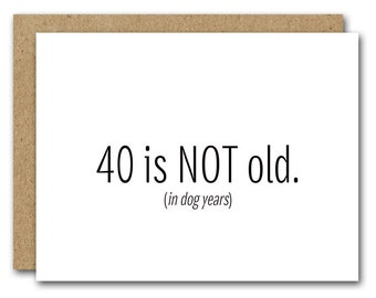 Printable 40th Birthday Card, INSTANT DOWNLOAD, Funny 40th Birthday Card, Happy Birthday Card, Friend Birthday, Fortieth Birthday Card