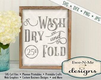 Laundry Room SVG - Wash Dry Fold svg - Laundry room cut file - laundry room stencil - Commercial Use svg cut file - svg, dxf, png, jpg