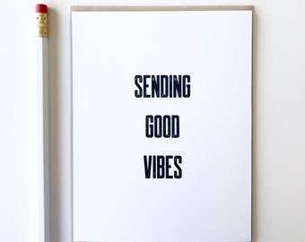 Sending Good Vibes Card. Get Better Soon. Typography Card. Well Wishes card.