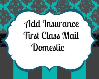 Insurance Add On For USPS First Class Packages Domestic