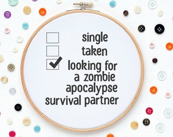 Funny Zombie Apocalypse Survival Partner Machine Embroidery Design Designs Wall Art Original Digital File Instant Download 4x4 Hoop ITH