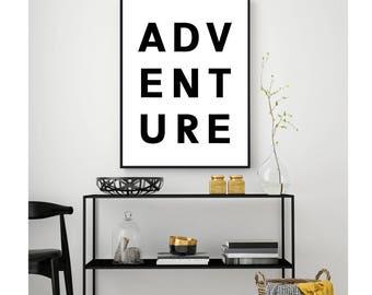 Adventure Print, Adventure Wall Art, Large Printable Art, Travel Print, Adventure Printable, Travel Quotes, Travel Wall Art