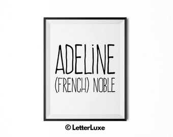 Adeline Name Meaning Art - Printable Baby Shower Gift - Nursery Printable Art - Digital Print - Nursery Decor - Typography Wall Decor