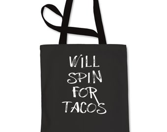 Will Spin For Tacos Shopping Tote Bag
