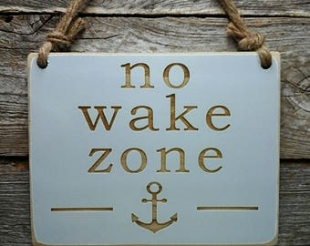 No Wake Zone, Baby Sign, Nursery Sign, Baby Decor, Nursery Decor, Nautical Nursery, Baby Shower Gift, Baby Sleeping, Do Not Disturb Sign