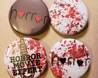 Horror Movie Expert Lover of Horror Movies Bloody Pinback Buttons Badges Set of 4