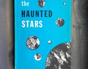 The Haunted Stars by Edmond Hamilton